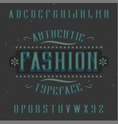 vintage label font named fashion vector image