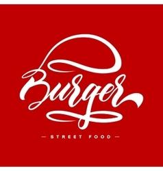 Hand lettering burger food logo design concept vector image vector image