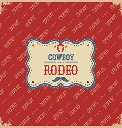 Cowboy rodeo card label background vector image vector image
