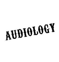 Audiology rubber stamp vector