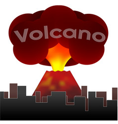 Erupting volcano on the background of the houses vector