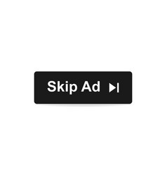 Skip ad button in flat style on white background vector