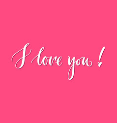 lettering i love you pink background vector image