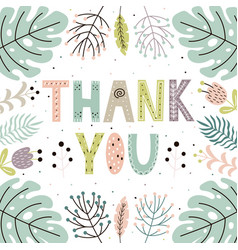 Thank you cute card with hand drawn leaves vector