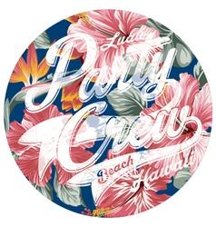 Luau party crew hawaii vector
