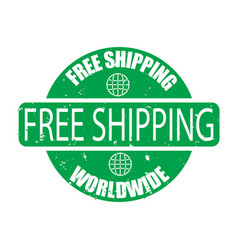 Free shipping wordwide rubber green stamp vector
