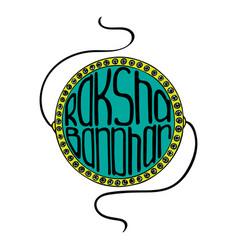 hand-drawn lettering for raksha bandhan vector image