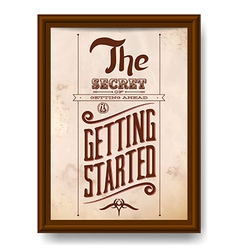 Vintage typographic motivational quote poster vector image