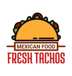 Mexican food restaurant linear icon with taco vector image vector image