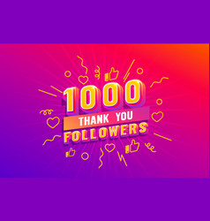 Thank you 1000 followers peoples online social vector
