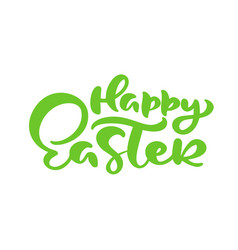 green happy easter handwritten lettering text vector image