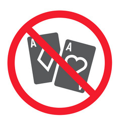 No gambling glyph icon prohibition and forbidden vector