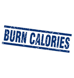 Square grunge blue burn calories stamp vector