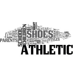 The cost of shoes text background word cloud vector image athletic shoes for little feet text word cloud vector image publicscrutiny Images
