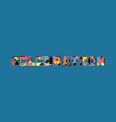 celebration concept word art vector image