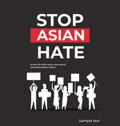stop asian hate people silhouettes holding banners vector image