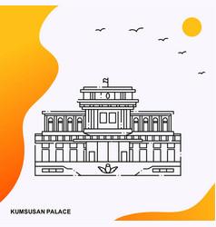 Travel kumsusan palace poster template vector