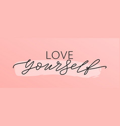 love yourself quote single word modern vector image