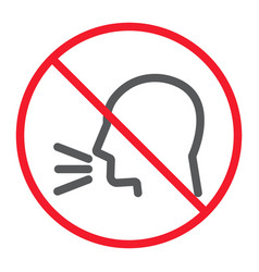 Keep silence line icon prohibition and forbidden vector