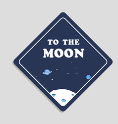 to the moon space background image vector image