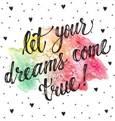 Dreams come true greeting card vector image