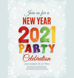 new year party 2021 poster template with snow and vector image
