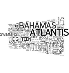 atlantis bahamas text word cloud concept vector image