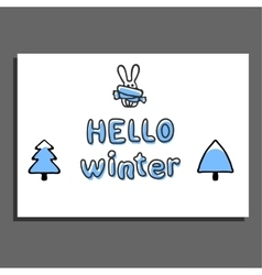 Hello winter greeting card with cute hare vector image