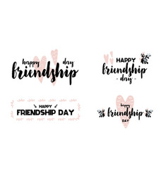 logos with calligraphy lettering happy friendship vector image