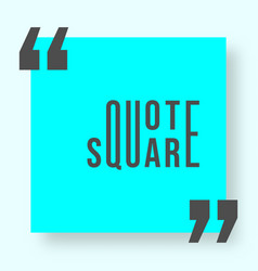 Quote square with shadow template vector
