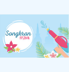 Songkran festival hand with water guns flowers vector