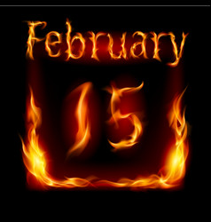 fifteenth february in calendar of fire icon on vector image