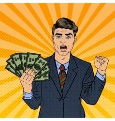 Pop Art Rich Businessman Holding Money Dollars vector image vector image