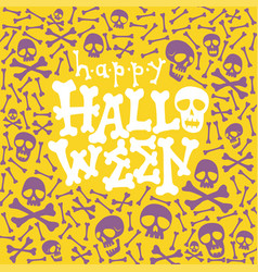 happy halloween greeting card fun lettering vector image