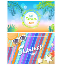 hello summertime 2018 summer mood bright cards vector image