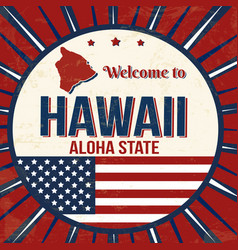 welcome to hawaii vintage grunge poster vector image