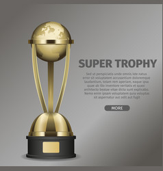 golden super trophy cup with framed planet earth vector image