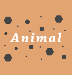 Animal inscription on an orange background vector