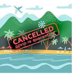 Coronavirus causes worldwide cancellation of vector
