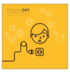 Power off Disconnected man vector