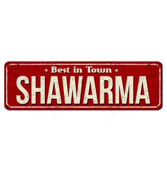 shawarma vintage rusty metal sign vector image vector image
