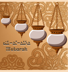 eid-al-adha mubarak greeting card with traditional vector image