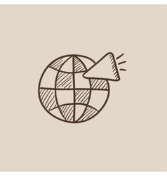 Globe with loudspeaker sketch icon vector image