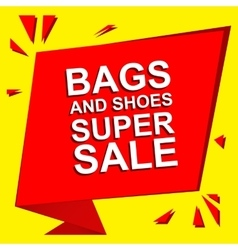 Sale poster with BAGS AND SHOES SUPER SALE text vector