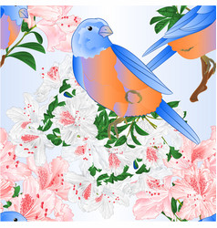 Seamless texture small bluebirds and rhododendron vector