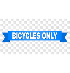 Blue stripe with bicycles only text vector