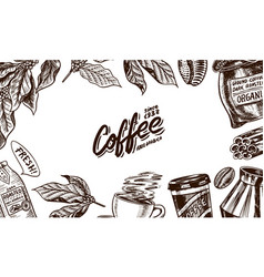 coffee background in vintage style hand drawn vector image