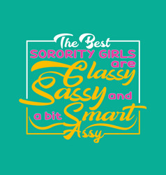 girl quote and saying good for print design vector image