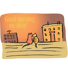 good morning my dear vector image