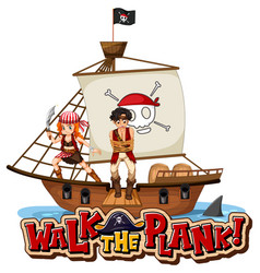 walk plank font banner with a pirate man vector image